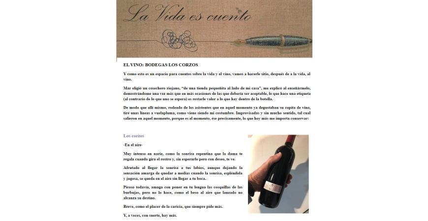 Luis Astolfi del Blog La Vida es cuentoha escrito sobre uno de nuestros vinos Los corzos os recomiendo...